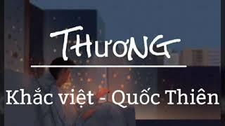 Thương - |Quốc Thiên | St. Khắc Việt