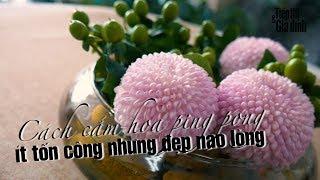 Cách cắm hoa cúc ping pong đẹp nao lòng #cachcamhoa #camhoadep | Cách cắm hoa | Tiếp Thị & Gia Đình