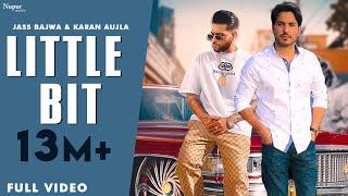 Little Bit – Jass Bajwa Feat Karan Aujla