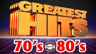 70's & 80's Greatest Hits - Best Songs Of The 70s and 80s