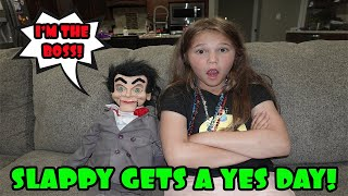 Slappy Gets A YES Day! Slappy's In Charge!