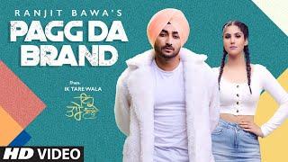 Pagg Da Brand – Ranjit Bawa – Ik Tare Wala Video HD