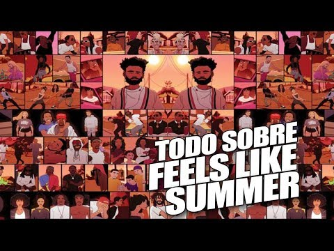 CHILDISH GAMBINO - FEELS LIKE SUMMER y su SIGNIFICADO  | sitofonkTV
