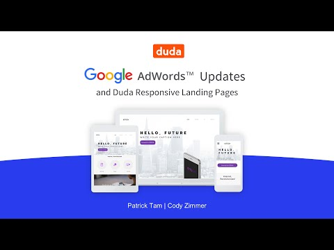 Google AdWords™ Updates and Duda Responsive Landing Pages Webinar Replay