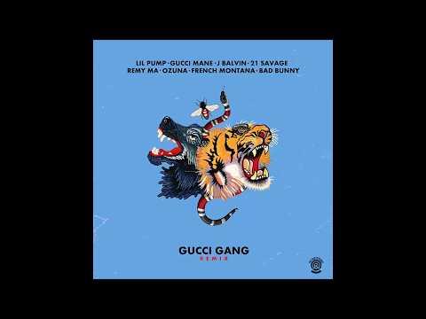 Lil Pump - Gucci Gang Remix Ft. Bad Bunny French Montana J Balvin Gucci Mane 21 Ozuna
