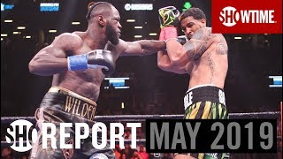 SHO REPORT: May 2019   SHOWTIME Boxing