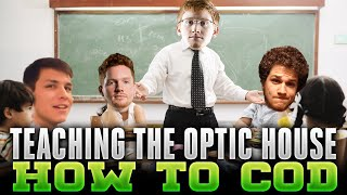 Teaching the OpTic House how to CoD