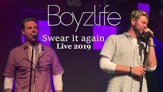 Boyzlife - Swear it again Live 2019