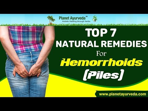 Top 7 Natural Remedies To Treat Piles or Hemorrhoids at Home