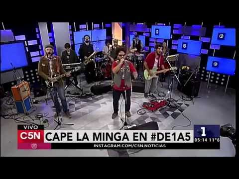 Cape La Minga - Oveja Negra (en vivo C5N - De 1 a 5)
