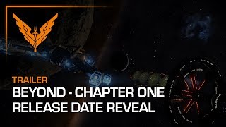 Elite: Dangerous - Beyond Chapter One Release Date Trailer