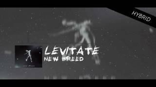 LEViTATE - New Breed