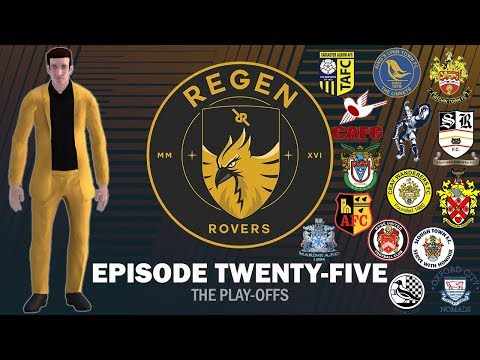 Regen Rovers | Episode 25 - The Play Offs! | Football Manager 2019