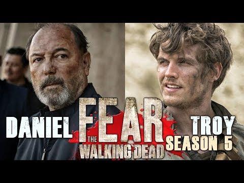 Fear the Walking Dead Season 5 - Daniel & Troy's Return Confirmed!