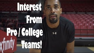 Interest from College / Pro (Overseas) basketball teams!