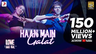 Haan Main Galat – Arijit Singh – Shashwat Singh – Love Aaj Kal
