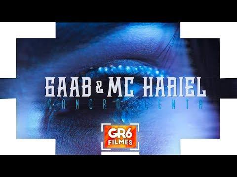 Gaab e MC Hariel - Câmera Lenta (GR6 Filmes)