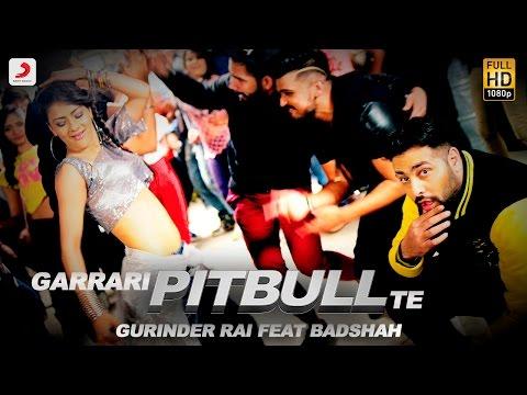 GARRARI PITBULL LYRICS - Gurinder Rai | Badshah (Rap)