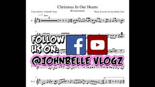 Christmas In Our Hearts | Music Sheet | Play Along | Bb Instruments