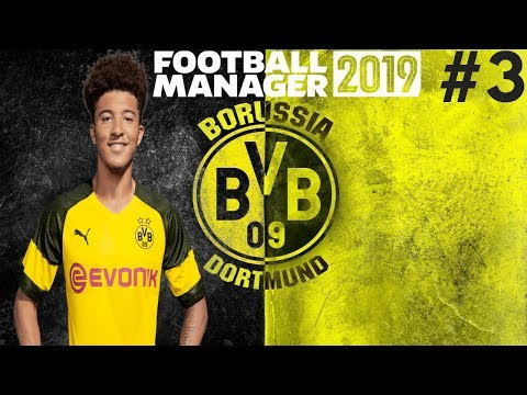 FIRST LEAGUE GAMES! | Borussia Dortmund Career Mode | Football Manager 2019 Let's Play #3