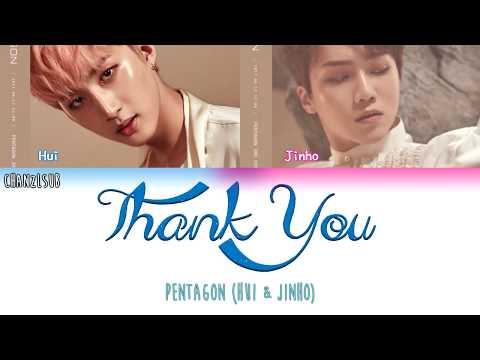 PENTAGON (HUI & JINHO) - Thank You (Indo Sub) [ChanZLsub]