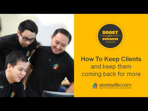 How To Keep Clients (and keep them coming back for more)
