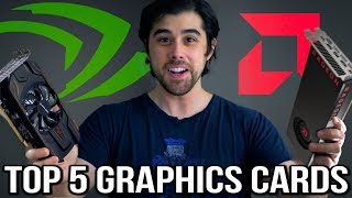 Top 5 Best Graphics Cards to Buy in Late 2017