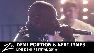 Demi Portion & Kery James - Demi Festival 2016 - LIVE HD