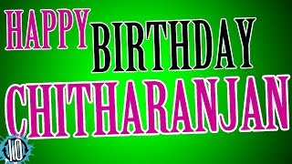 HAPPY BIRTHDAY CHITHARANJAN! 10 Hours Non Stop Music & Animation For Party Time #hbd #Chitharanjan