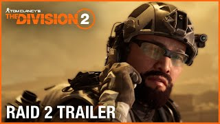 Tom Clancy's The Division 2: Raid Trailer: Operation Iron Horse | Ubisoft [NA]