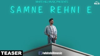 Samne Rehni E – Teaser- Pav Dharia Video HD