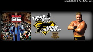 Shane Douglas On RAW's 25th Anniversary, Memories Of His First Show In 1995, Exhausting TV Tapings