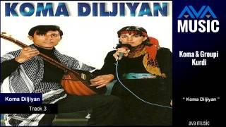 Koma Diljiyan - Track-3- كوما ديلي جيان