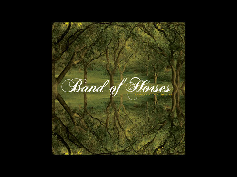 Band Of Horses - Everything All The Time (Full Album)