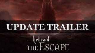 Hellraid: The Escape - Update Trailer