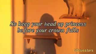Keep your head up princess - Anson seabra | lyrics