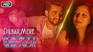 Dilbar Mere – Bollywood Retro Love – Abhay Jodhpurkar