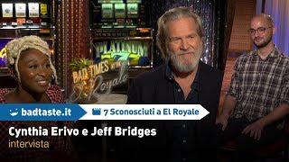 7 Sconosciuti a El Royale: Cynthia Erivo e Jeff Bridges ci parlano del film   INTERVISTA