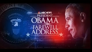 President Barack Obama's Farewell Address - NBC News - Part 1 of 2