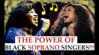 The POWER of Black Soprano Singers!!! - High Notes