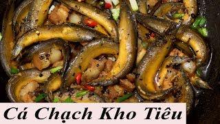 CÁ CHẠCH kho tiêu đặc sản Miền Tây cá chạch sông.... caramenlized fish vietnam food