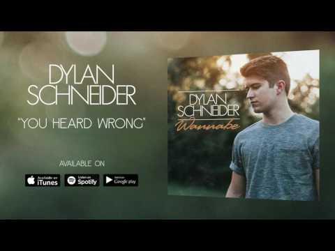 Dylan Schneider - You Heard Wrong (Official Audio)