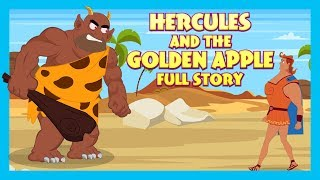 Hercules And The Golden Apple Full Story |Moral Kids Hut Stories | Tia and Tofu Storytelling