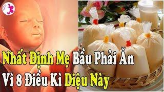 3 Tháng Cuối Thai Kì NHẤT ĐỊNH Bà Bầu Phải Ăn Thứ Này Vì 8 Lợi Ích Kỳ Diệu Này #SKLD