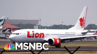 President Donald Trump Admin Assurances On Plane's Safety Ring Hollow Abroad   Rachel Maddow   MSNBC