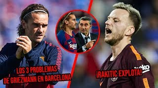 Los 3 problemas que tiene Griezmann en Barcelona | ¡Rakitic Explota!