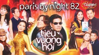 Paris By Night 82 - Tiếu Vương Hội (Full Program)