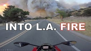 Riding into Fire | Los Angeles | Woolsey Fire