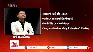 """Điểm tuần: Phân tích về chữ DANH cùng """"nhà báo nội địa""""   VTV24"""