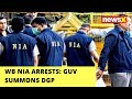 WB NIA arrests: Guv summons DGP expresses concerns on law & order | NewsX